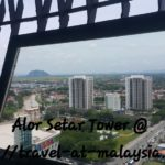 "Alor Setar Tower – ""Alor Setar Landmark"""