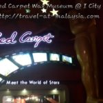 Red Carpet Wax Museum @ i-City, Shah Alam