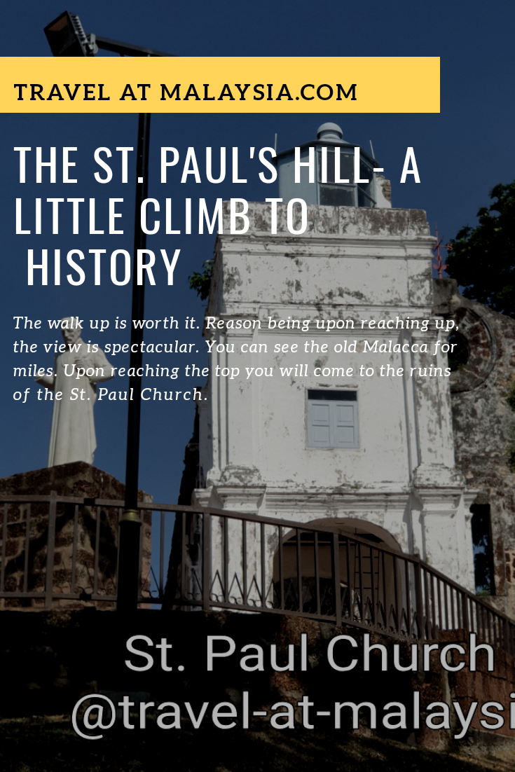 The St.Paul's Hill - A Little Climb to History